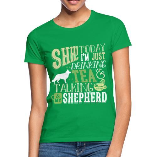 SHH GSD Tea 4 - Naisten t-paita
