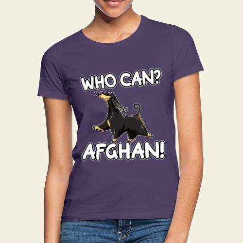 Who Can Afghan IV - Naisten t-paita