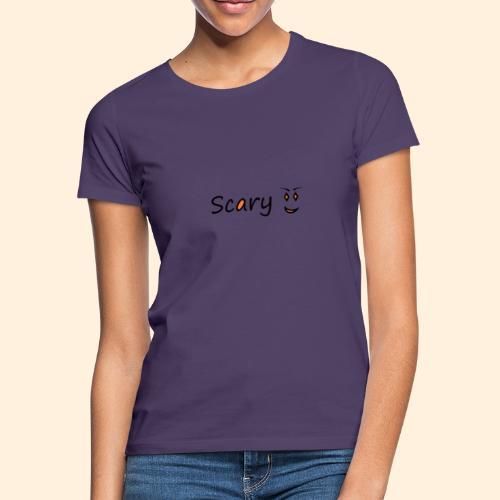 scary - Women's T-Shirt
