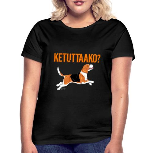 Ketuttaako Beagle - Naisten t-paita