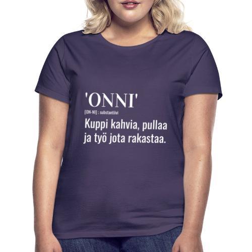 Onni Työ - Naisten t-paita