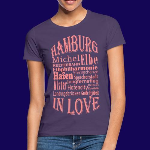 Hamburg in Love: Die Highlights der Hansestadt - Frauen T-Shirt