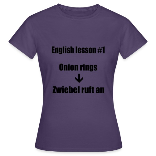 english lesson #1 - Frauen T-Shirt