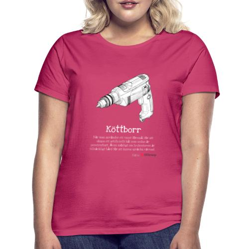Köttborr - T-shirt dam