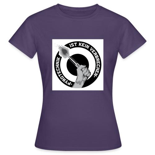 Pyrotechnik ist kein Verbrechen jpg - Frauen T-Shirt
