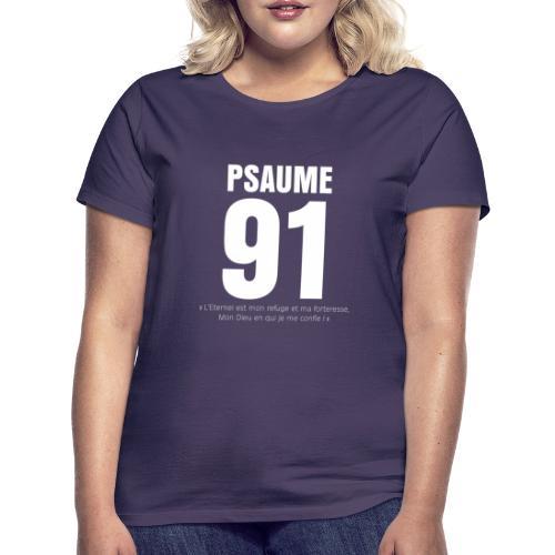 Psaume 91 Eternel mon refuge en blanc devant - T-shirt Femme