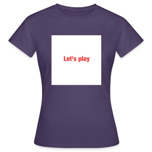 Let's play - Women's T-Shirt