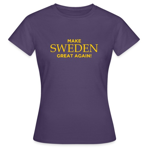 Make Sweden Great Again! - T-shirt dam
