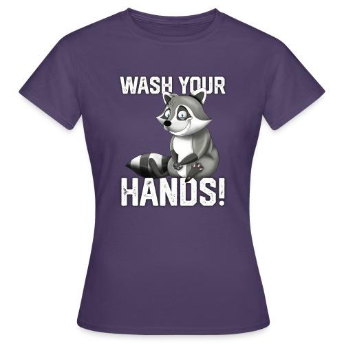 Wash Your Hands | Raccoon Lover | Wash Hand - Maglietta da donna