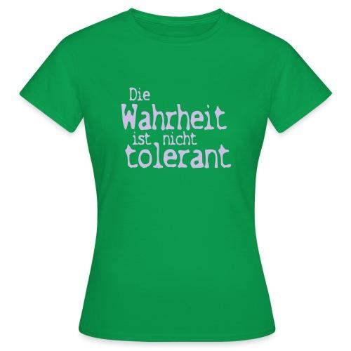 tolerant (JESUS-shirts) - Frauen T-Shirt