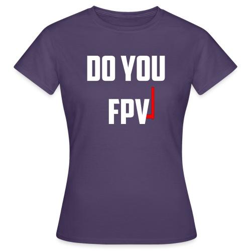 FPV - Women's T-Shirt