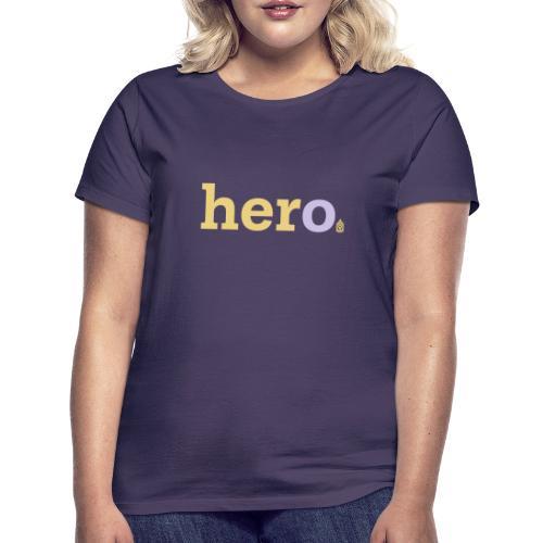 her o - Women's T-Shirt