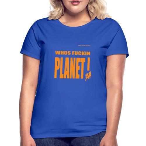 Orange Original PLanet Shirt - Women's T-Shirt
