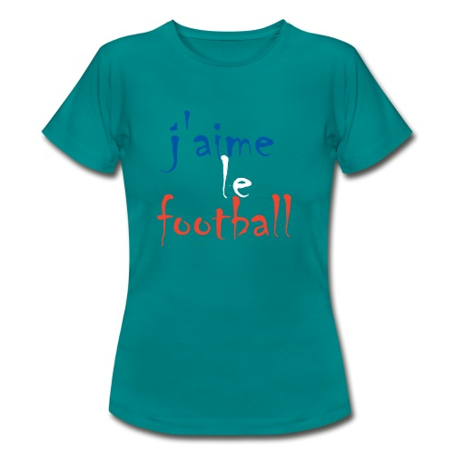j' aime le football - Frauen T-Shirt