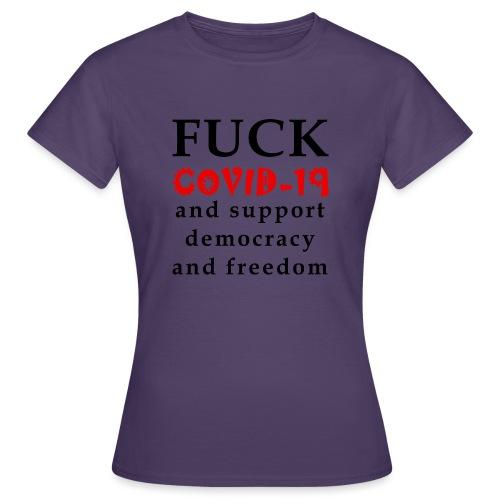 Fight COVID-19 #14 - Frauen T-Shirt