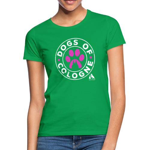 Dogs of Cologne - das Original! In Pink! - Frauen T-Shirt