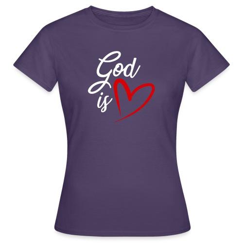 God is love 2B - Maglietta da donna