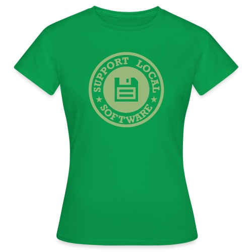 Support Local Software - Women's T-Shirt