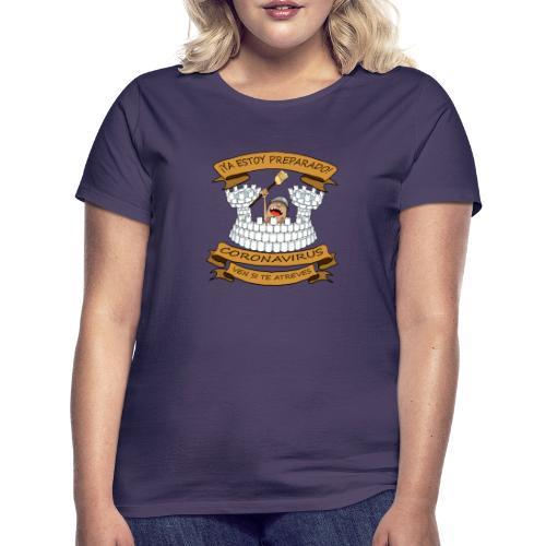 Ya estoy preparado! - Camiseta mujer