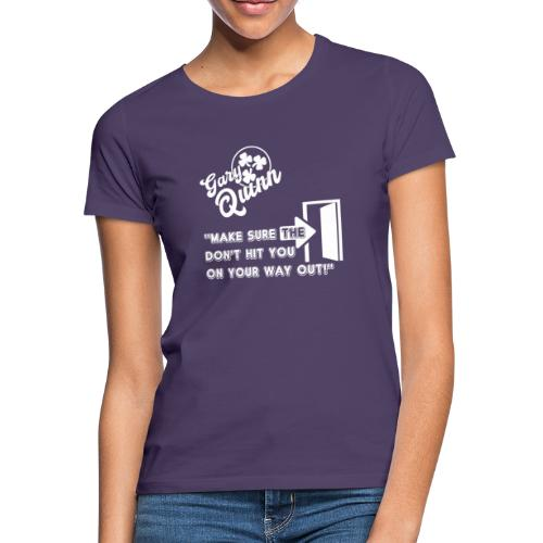 On Your Way Out white - Women's T-Shirt