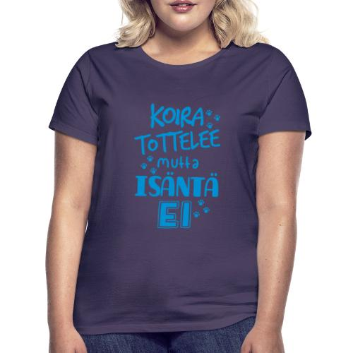 koiratisantaei2 - Naisten t-paita