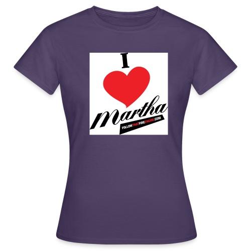 ilovemartha1 - Women's T-Shirt