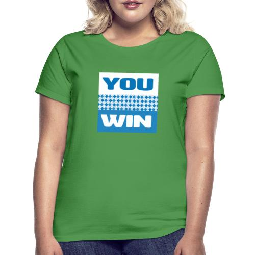 you win 21 - Women's T-Shirt