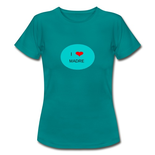 DIA DE LA MADRE - Camiseta mujer