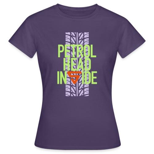 Petrolhead inside - T-shirt Femme