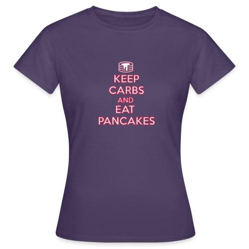 KEEP CARBS AND EAT PANCAKES - Maglietta da donna