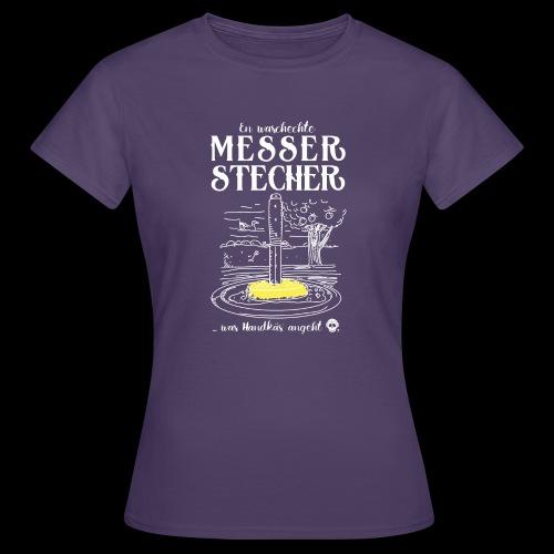 Messerstecher - Frauen T-Shirt