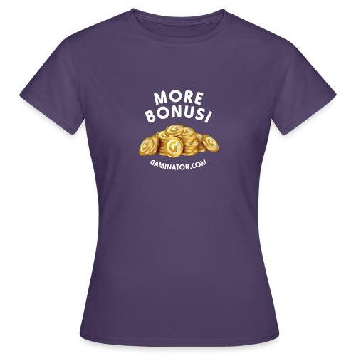 More bonus - Women's T-Shirt