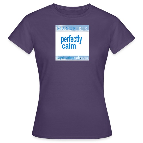 Maxus Irie Perfectly Calm - Women's T-Shirt