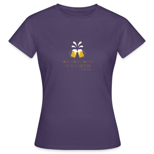 Two beer - Women's T-Shirt