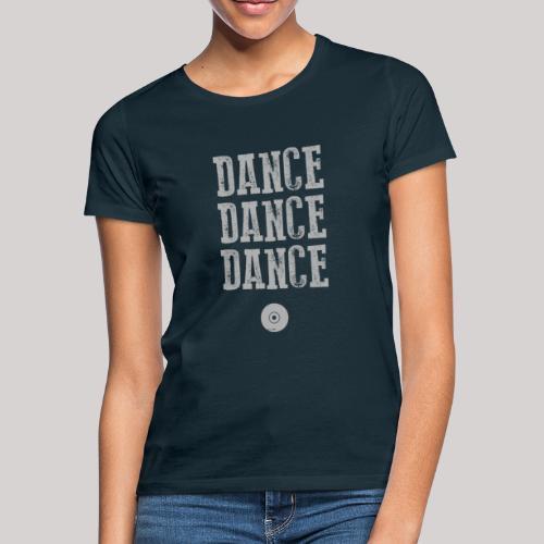 dancedancedance_grey - Maglietta da donna