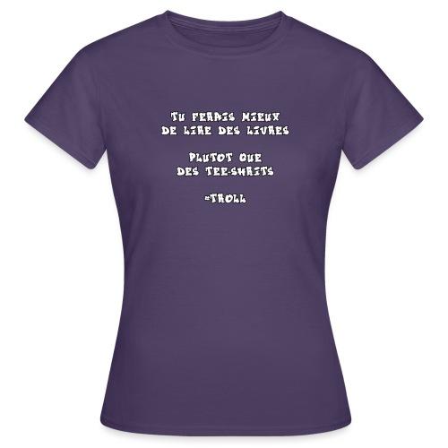 #TROLL - T-shirt Femme