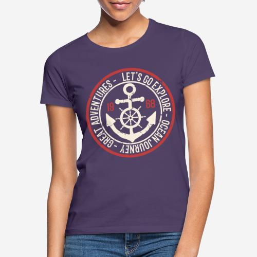 Entdecken Sie die Reise Abenteuer Ozean - Frauen T-Shirt
