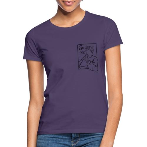 I'll Show You B&W - Women's T-Shirt