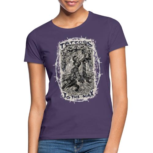 Punk Rock Of Ages Tattoos to the Max - Frauen T-Shirt