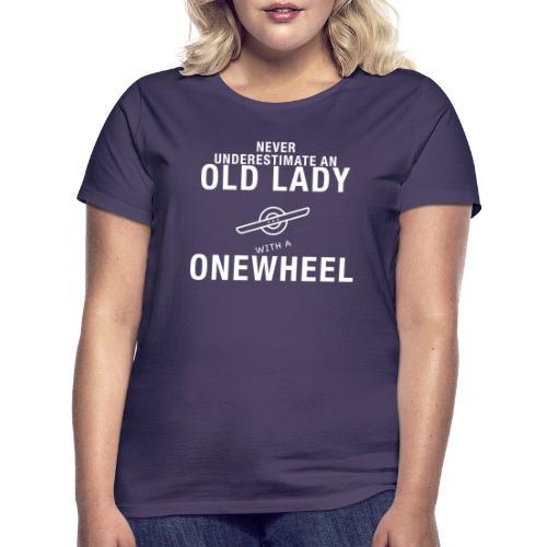 Old Lady Onewheeler - Dame-T-shirt