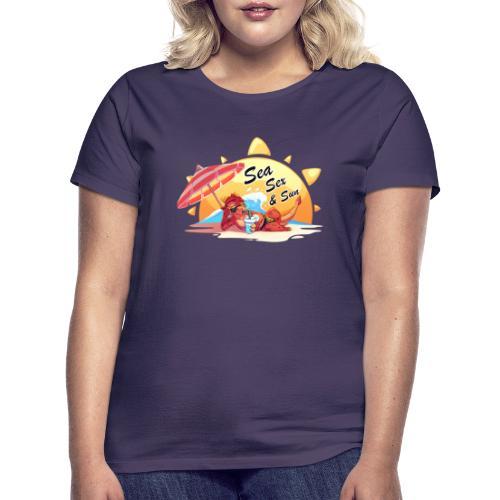 Sea, sex and sun - Women's T-Shirt