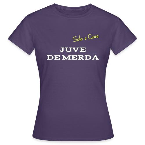 JUVE DE MERDA - Maglietta da donna
