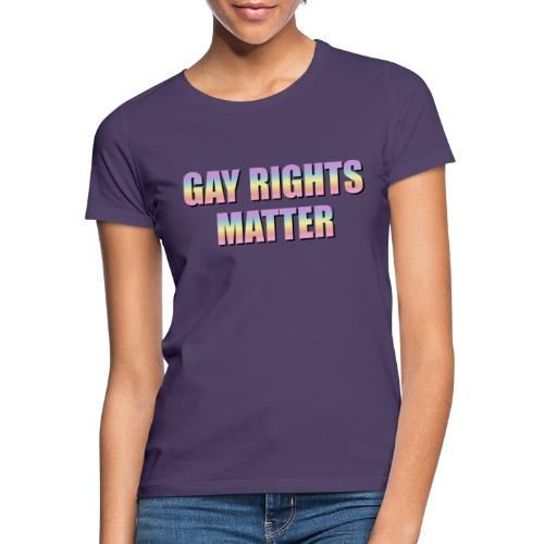 Gay Rights Matter pastel - Naisten t-paita