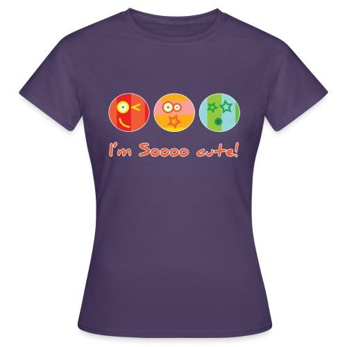 Sooo Cute - Vrouwen T-shirt