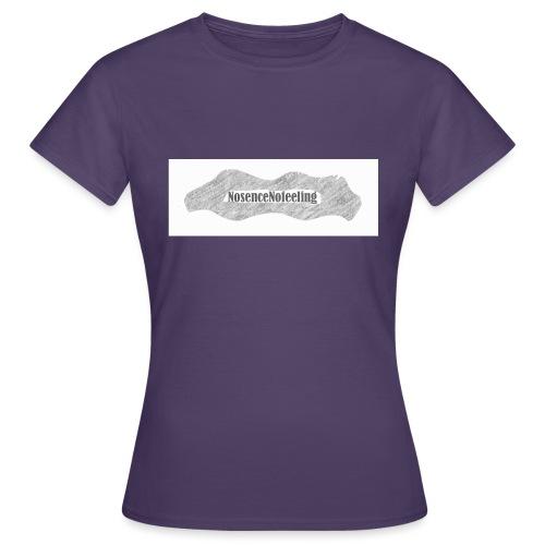 nosencenofeeling - Women's T-Shirt