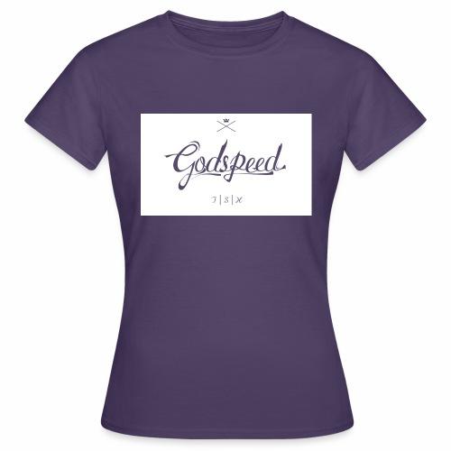 godspeed - Naisten t-paita