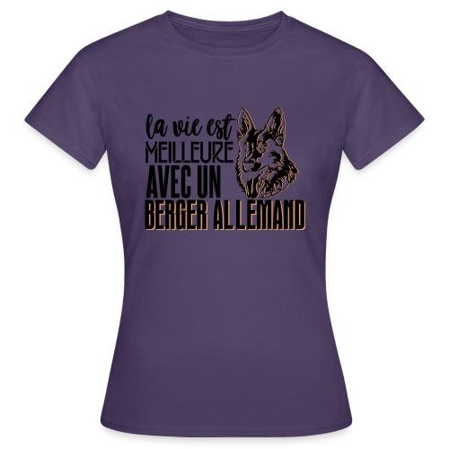 La vie est meilleure avec un berger - T-shirt Femme
