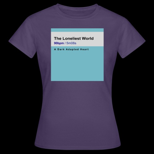 The Loneliest World cover - Women's T-Shirt