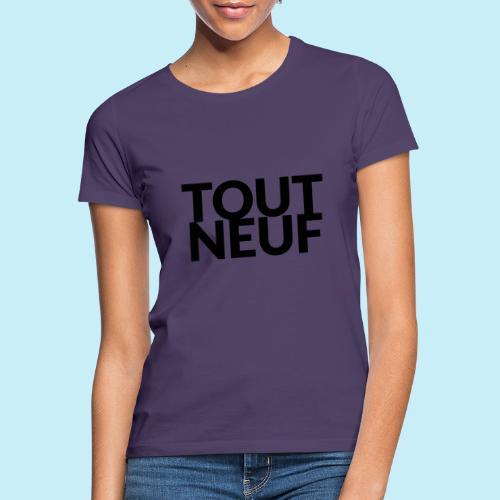 toute neuf - T-shirt Femme