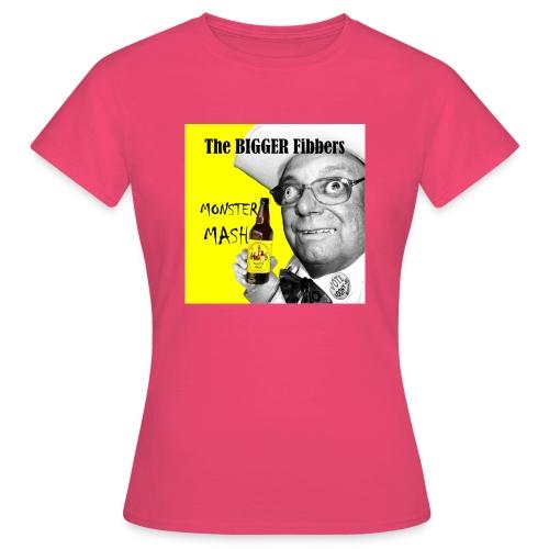 The Bigger Fibbers - Women's T-Shirt